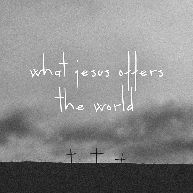 What Jesus offers the world series artwork